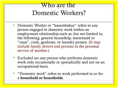 Who are the domestic helpers?